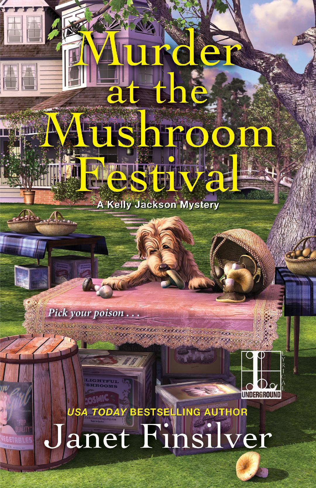 Cozy murder mystery, MURDER AT THE MUSHROOM FESTIVAL, features a goldendoodle mushroom-hunting dog that is also a diabetic alert dog.